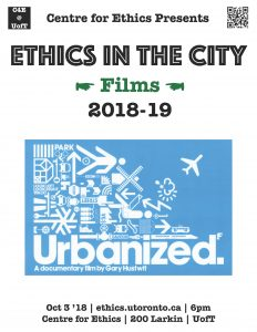 brand new 2bf50 09f91 Wed, Oct 3, 2018. Ethics   the Arts, Ethics   Film  Lights, Camera,  Ethics!, Ethics in the City Ethics   Film  Urbanized (Ethics in the City  Film Series)