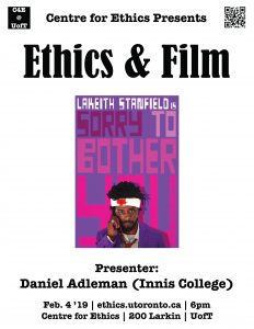 Sorry to Bother You, Presenter Daniel Adleman (Innis College)
