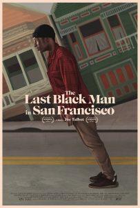 The Last Black Man in San Francisco Film Poster